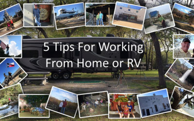 5 Tips for Working From Home or RV